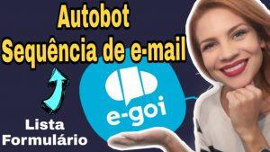 autobot-egoi-lista-formulario-sequencia-de-email-marketing-egoi